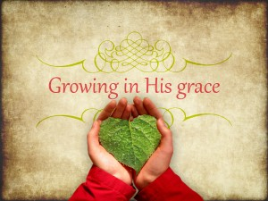 grace growing in it