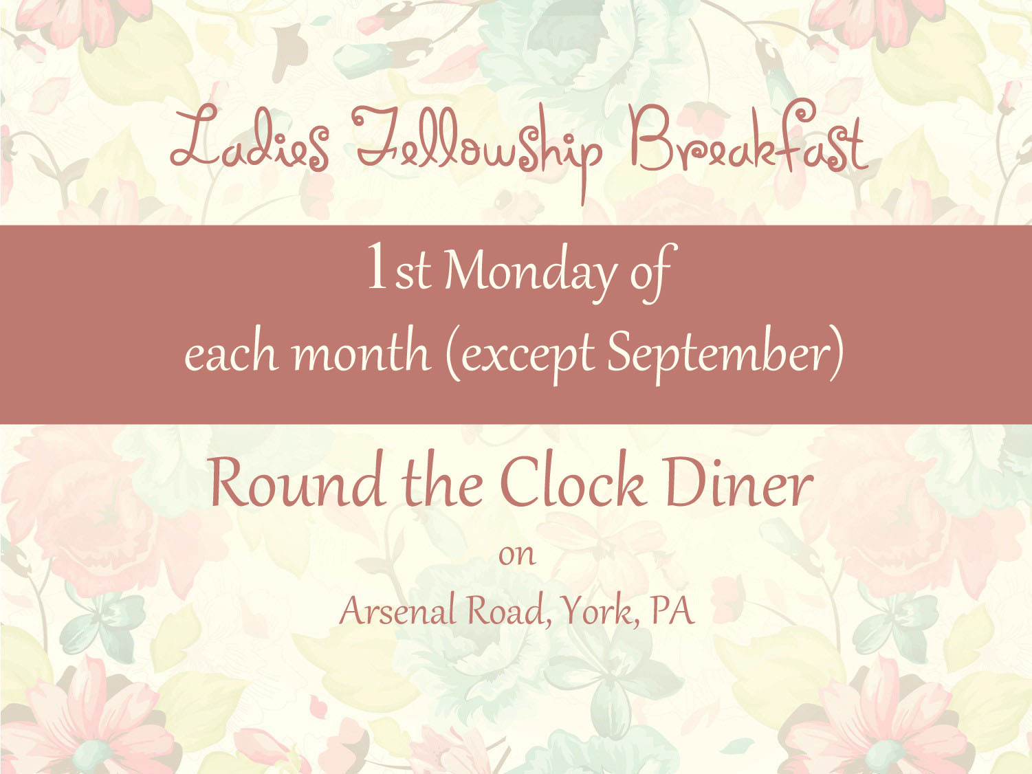 The first Monday of the month at 9:30am at Round the Clock Diner, on Arsenal Road
