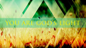 you are gods light