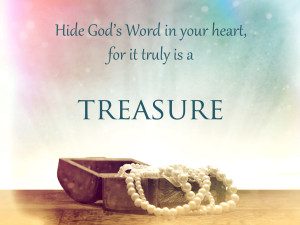 gods word our hidden treasure