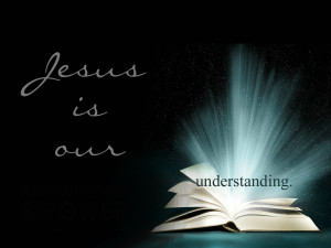 jesus is understanding